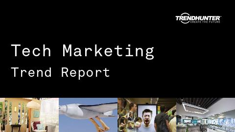 Tech Marketing Trend Report and Tech Marketing Market Research