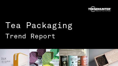 Tea Packaging Trend Report and Tea Packaging Market Research