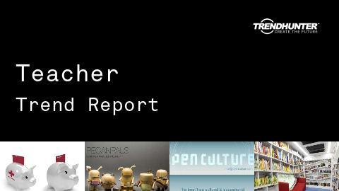 Teacher Trend Report and Teacher Market Research