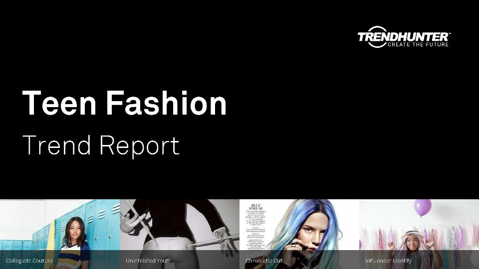 Teen Fashion Trend Report Research