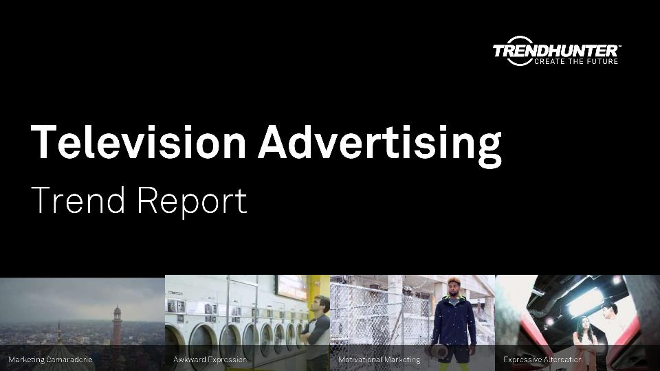 Television Advertising Trend Report Research