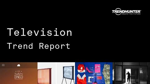 Television Trend Report and Television Market Research