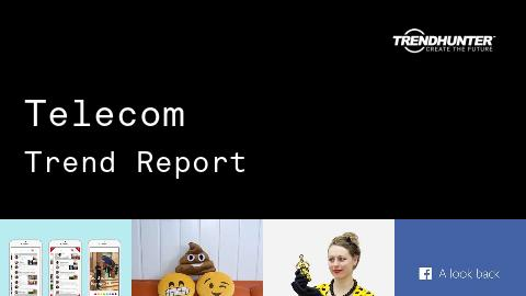 Telecom Trend Report and Telecom Market Research