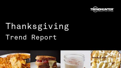 Thanksgiving Trend Report and Thanksgiving Market Research