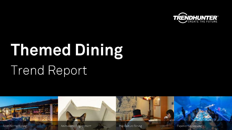 Themed Dining Trend Report Research