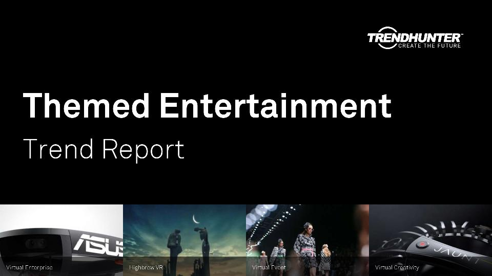Themed Entertainment Trend Report Research
