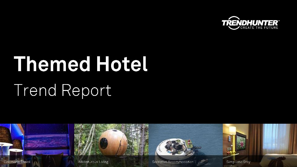 Themed Hotel Trend Report Research