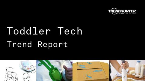 Toddler Tech Trend Report and Toddler Tech Market Research