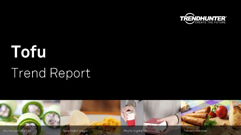 Tofu Trend Report Research
