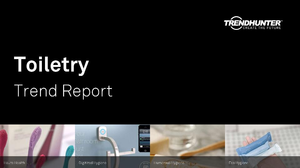 Toiletry Trend Report Research