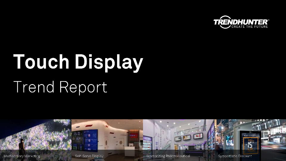 Touch Display Trend Report Research