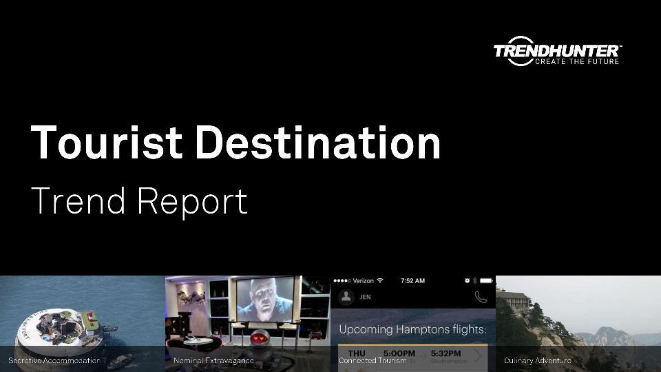 Tourist Destination Trend Report Research
