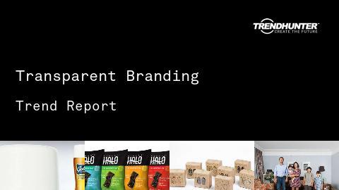 Transparent Branding Trend Report and Transparent Branding Market Research