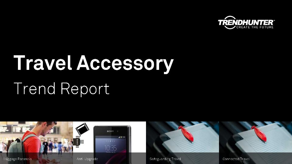Travel Accessory Trend Report Research