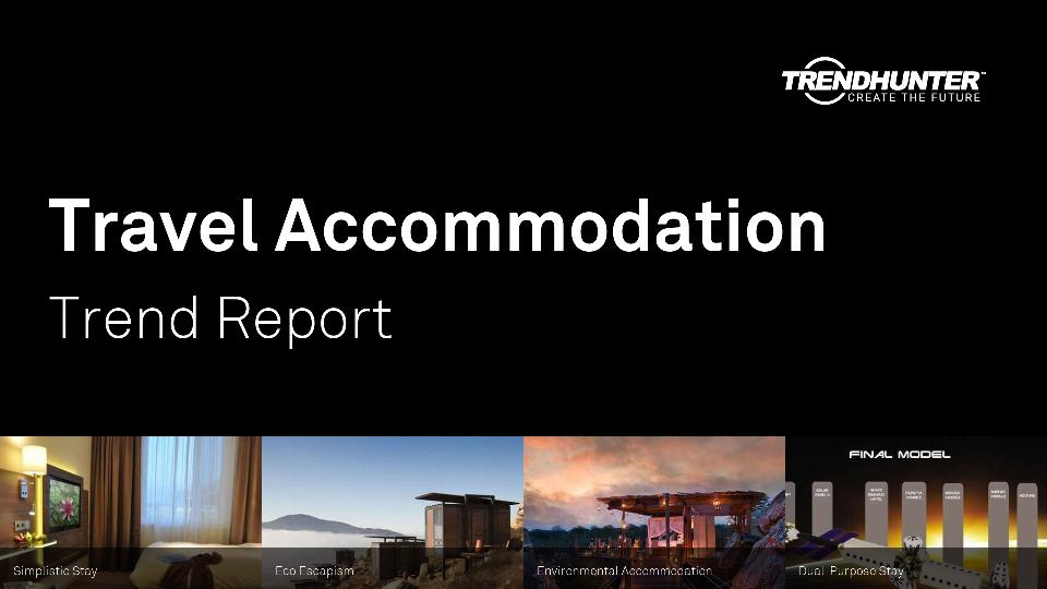 Travel Accommodation Trend Report Research