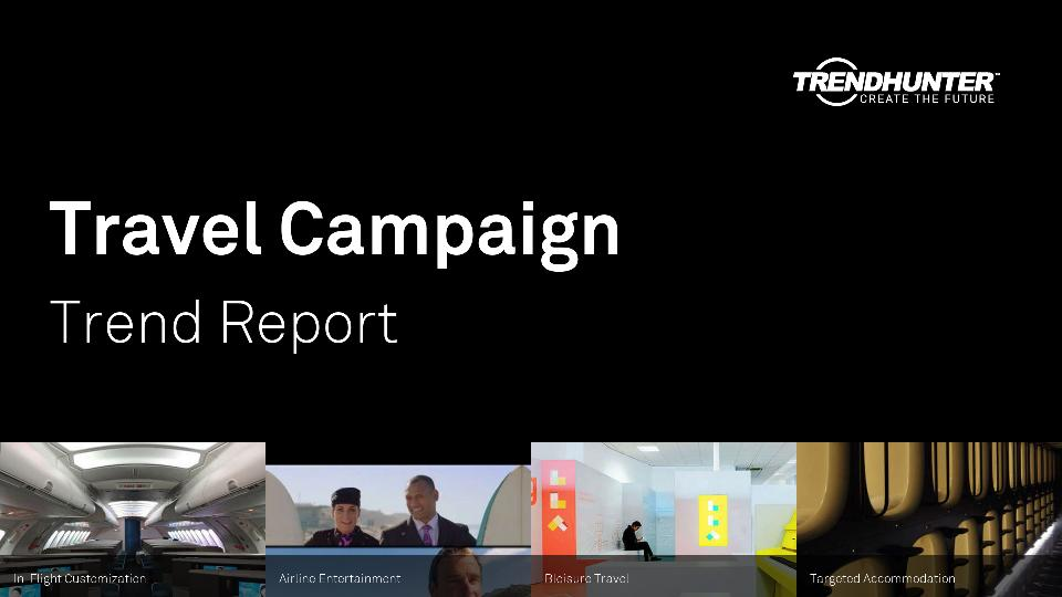 Travel Campaign Trend Report Research