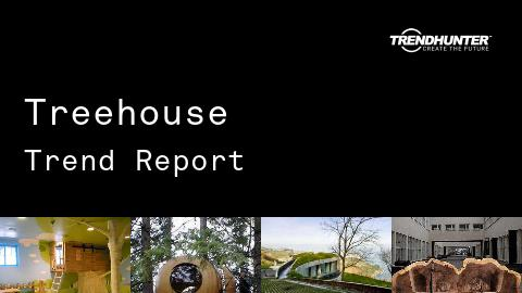 Treehouse Trend Report and Treehouse Market Research