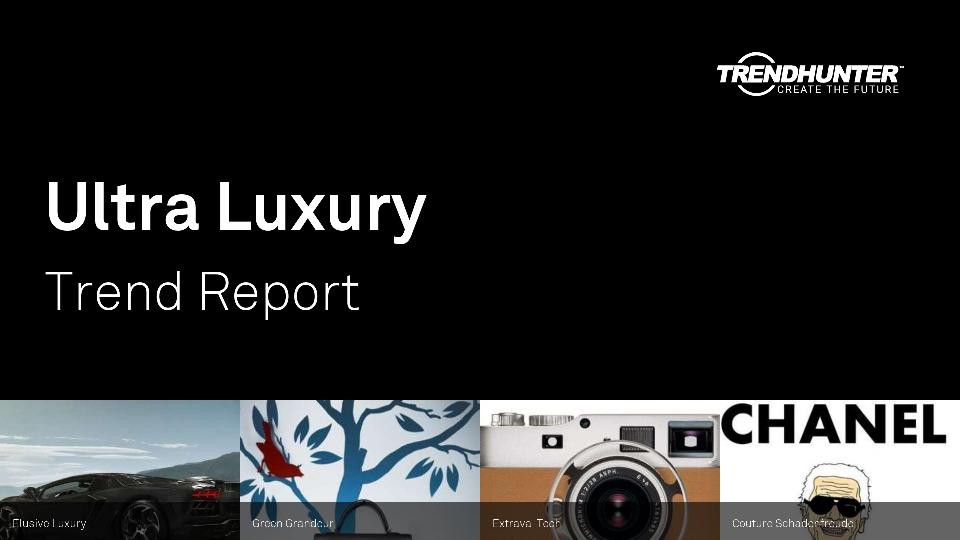 Ultra Luxury Trend Report Research