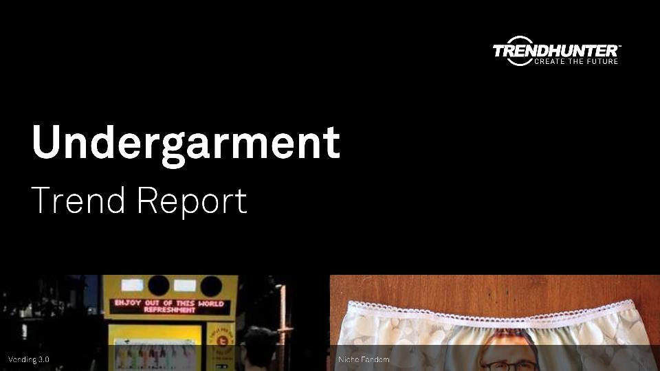 Undergarment Trend Report Research