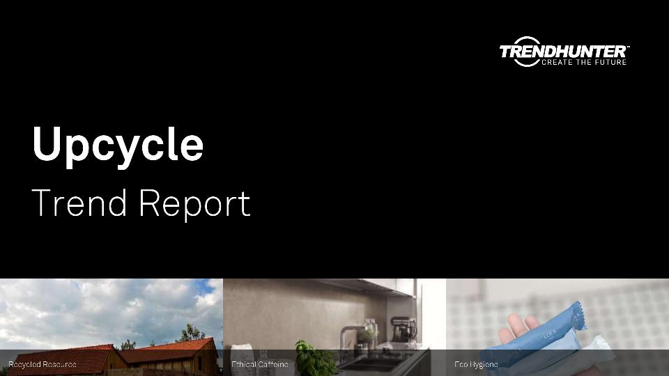 Upcycle Trend Report Research