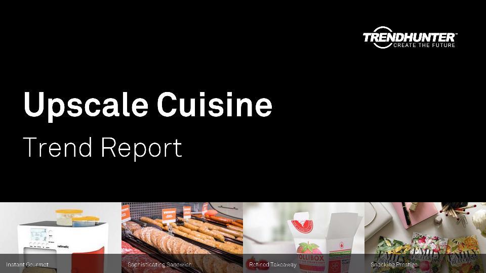 Upscale Cuisine Trend Report Research