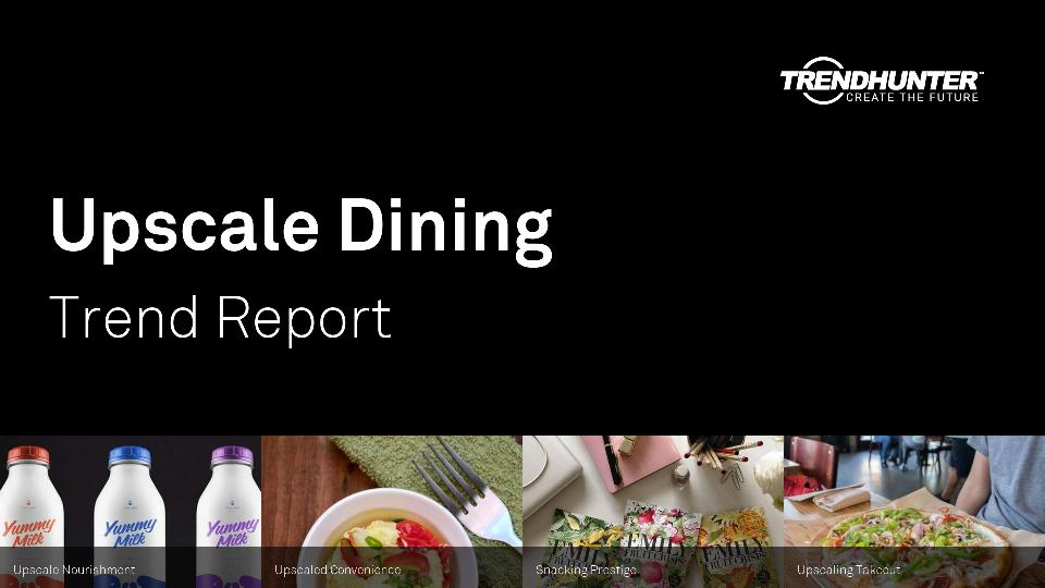 Upscale Dining Trend Report Research