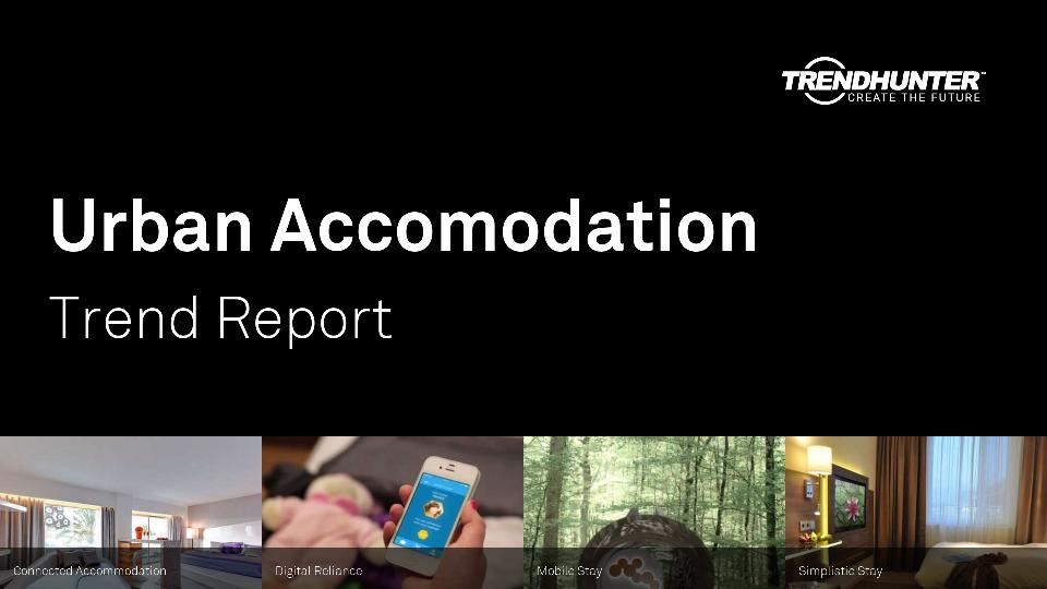 Urban Accomodation Trend Report Research