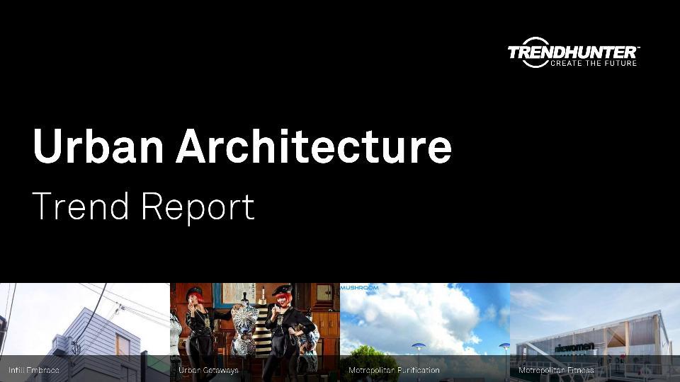 Urban Architecture Trend Report Research