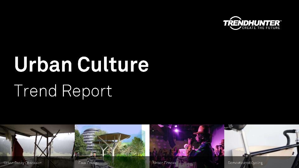Urban Culture Trend Report Research