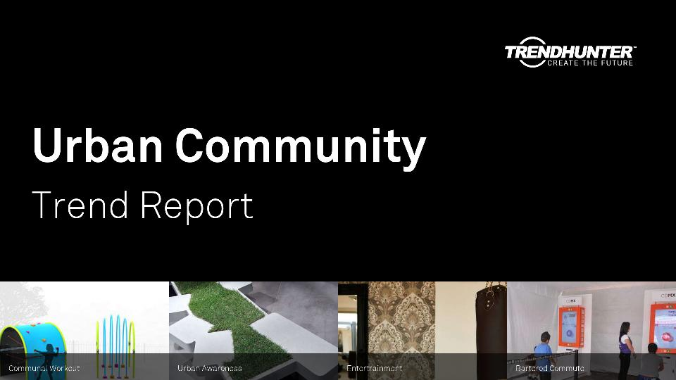 Urban Community Trend Report Research