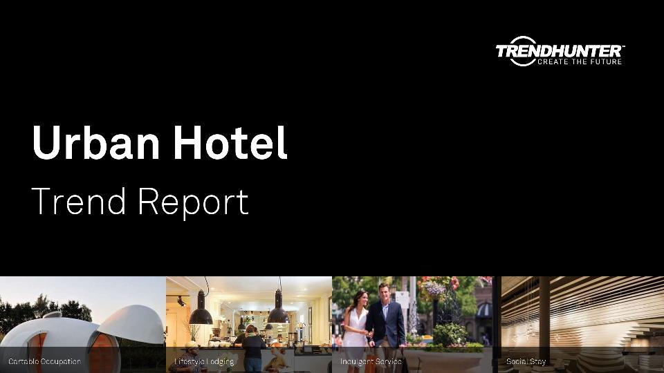 Urban Hotel Trend Report Research