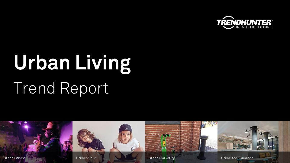 Urban Living Trend Report Research