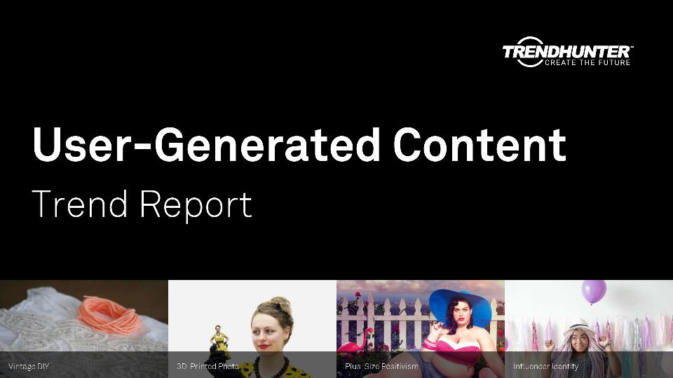 User-Generated Content Trend Report Research