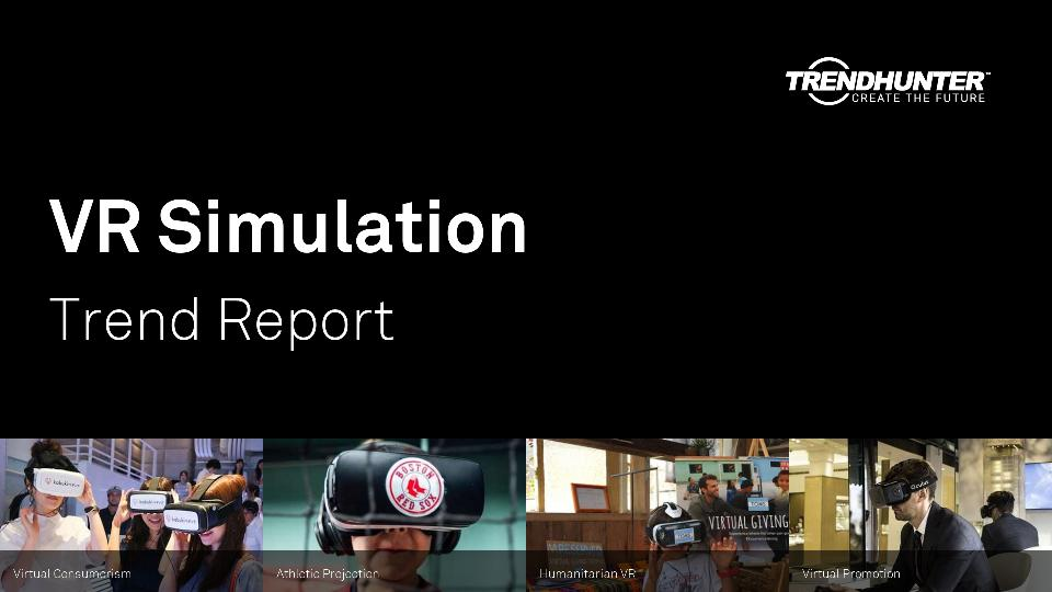 VR Simulation Trend Report Research
