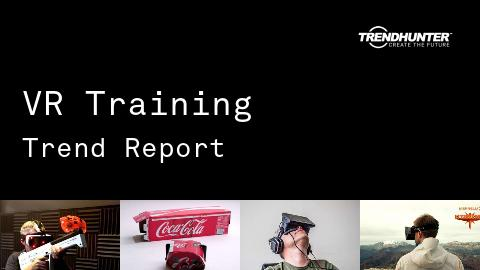 VR Training Trend Report and VR Training Market Research