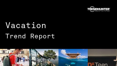 Vacation Trend Report and Vacation Market Research