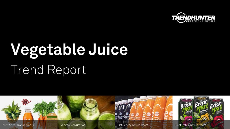 Vegetable Juice Trend Report Research