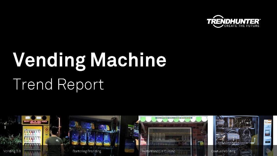 Vending Machine Trend Report Research