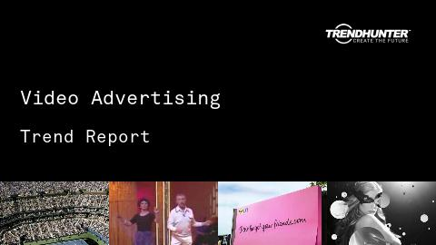 Video Advertising Trend Report and Video Advertising Market Research