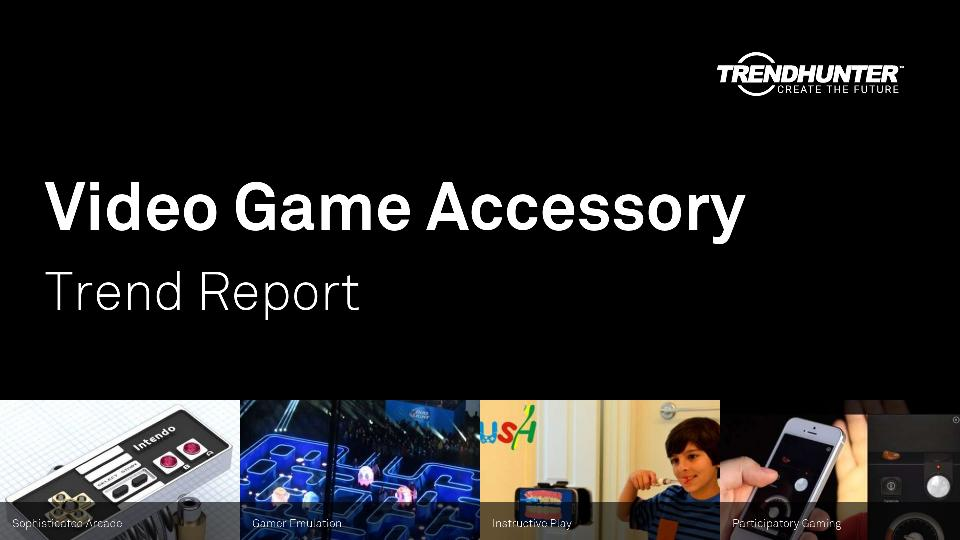 Video Game Accessory Trend Report Research