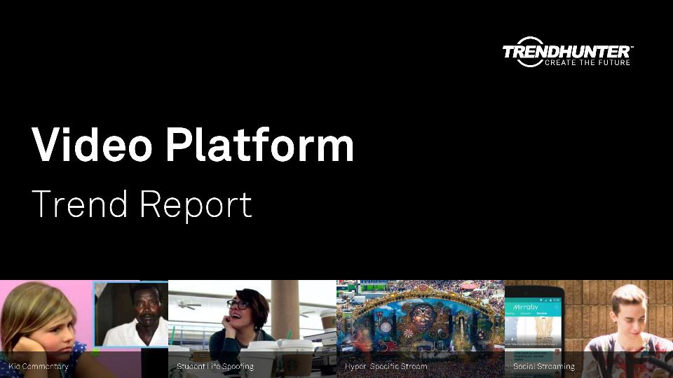 Video Platform Trend Report Research