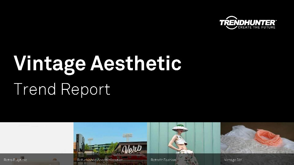 Vintage Aesthetic Trend Report Research