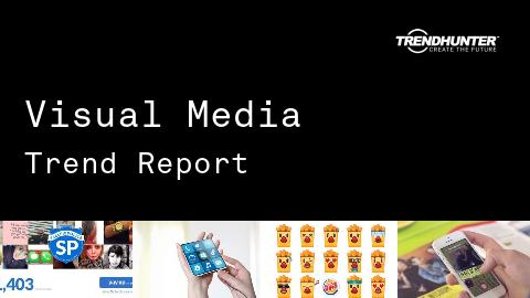 Visual Media Trend Report and Visual Media Market Research