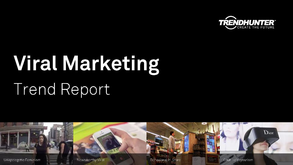 Viral Marketing Trend Report Research