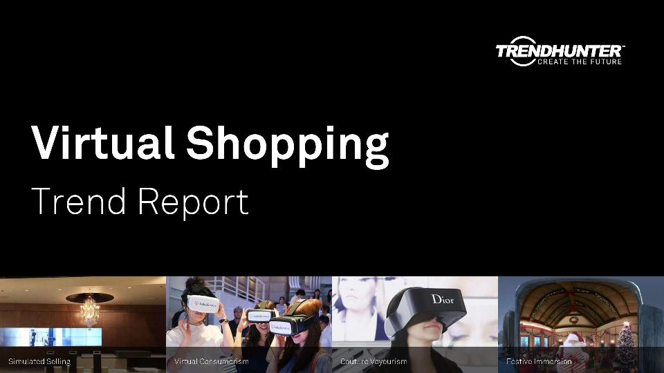 Virtual Shopping Trend Report Research