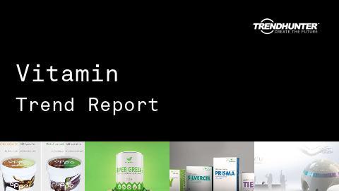 Vitamin Trend Report and Vitamin Market Research