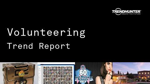 Volunteering Trend Report and Volunteering Market Research
