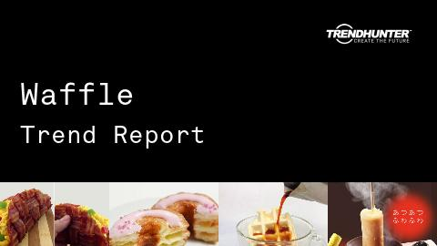 Waffle Trend Report and Waffle Market Research