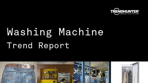 Washing Machine Trend Report and Washing Machine Market Research