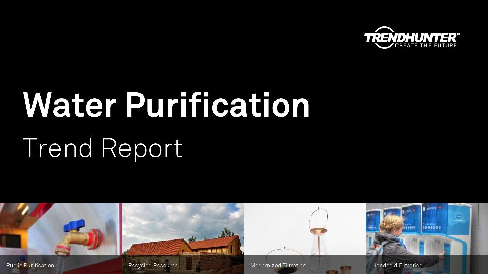 Water Purification Trend Report Research